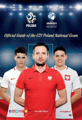 Polska piłka: / Official Guide of the U21 Poland National Team